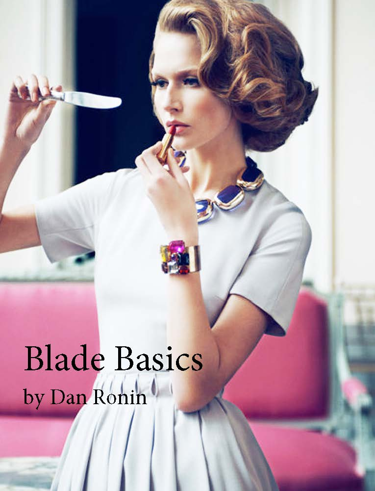 Blade Basics